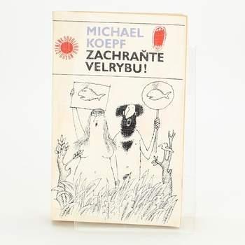 Kniha Michael Koepf: Zachraňte velrybu!