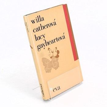 Willa Catherová: Lucy Gayheartová