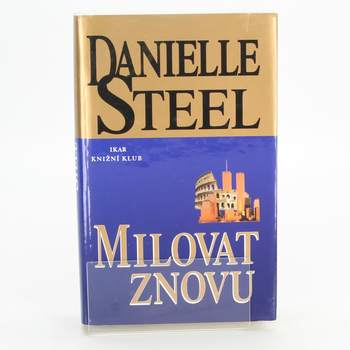 Kniha Danielle Steel: Milovat znovu