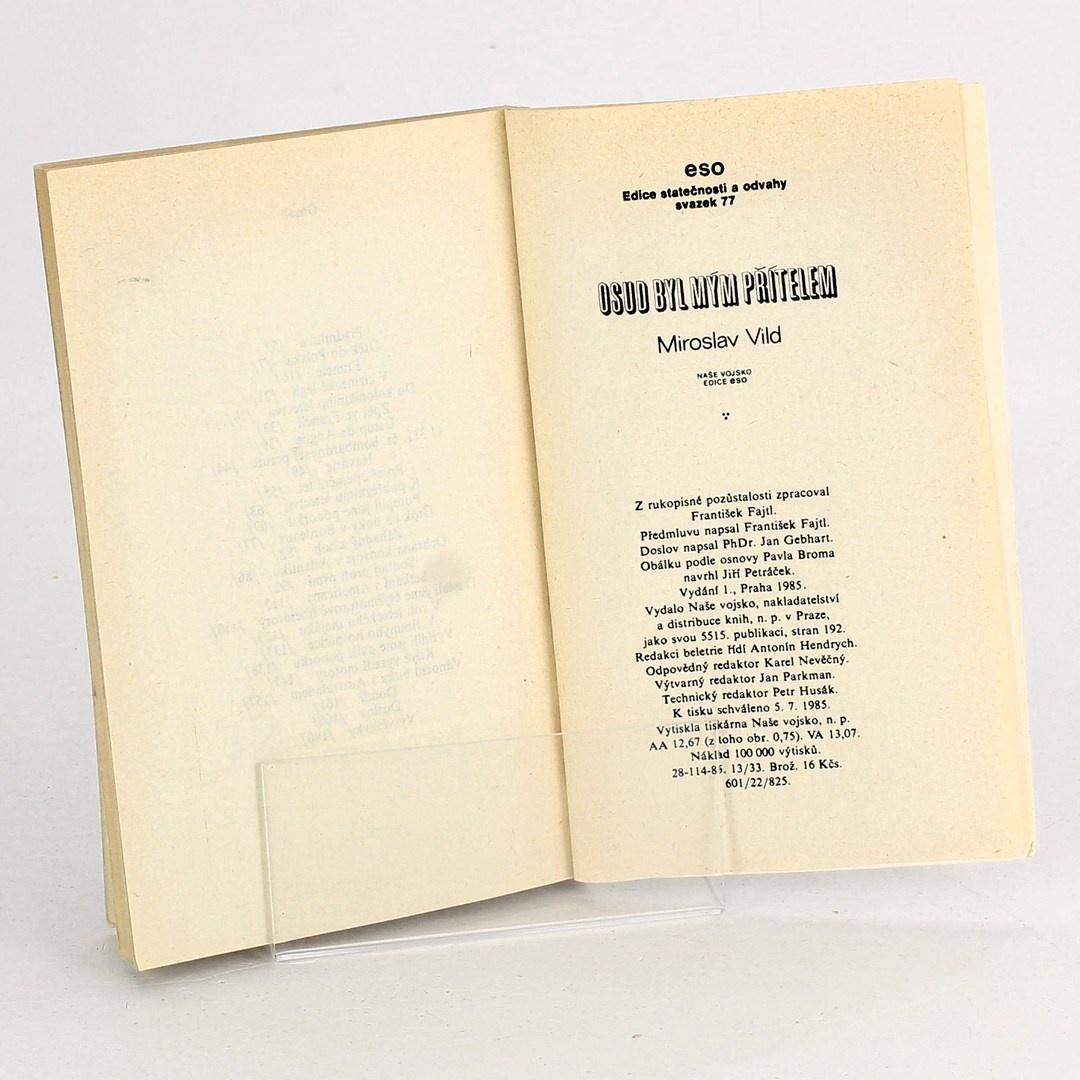 Kniha Miroslav Vild: Osud byl mým přítelem