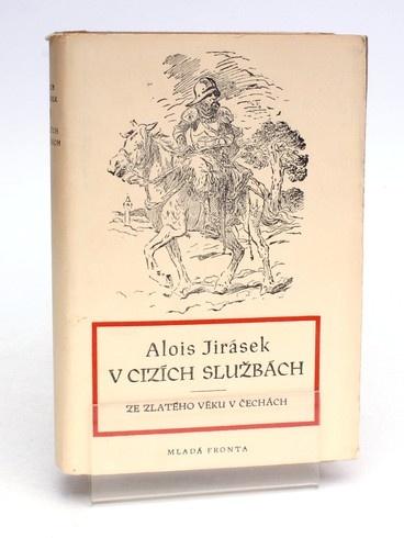 Kniha Mladá fronta V cizích službách Alois Jirásek