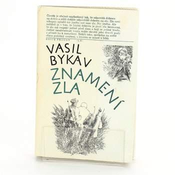 Kniha Vasil Bykav: Znamení zla