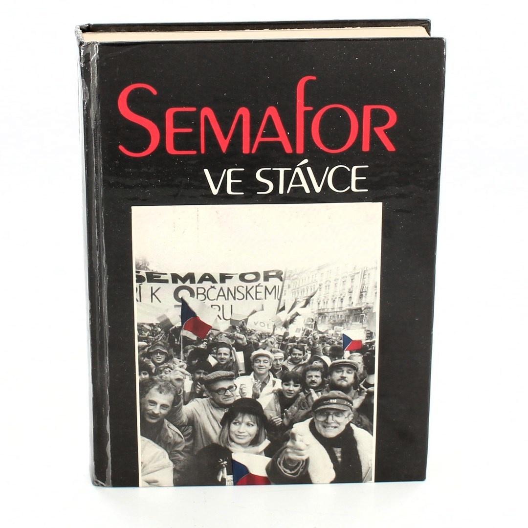Kniha Semafor ve stávce