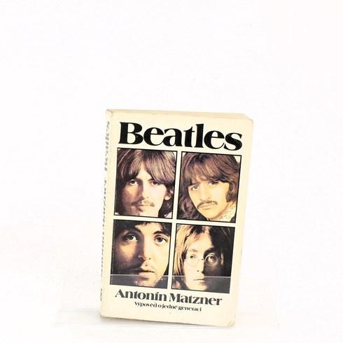 Kniha Antonín Matzner: Beatles