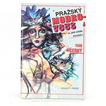 Ivan Černý: Pražský modrovous