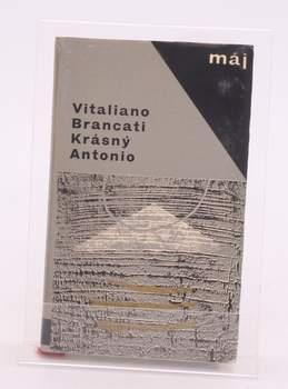 Kniha Vitaliano Brancati: Krásný Antonio