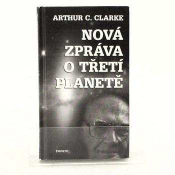 Arthur Charles Clarke: Nová zpráva o Třetí planetě