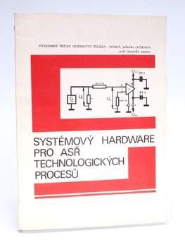 Učební texty Systémový hardware pro ASŘ