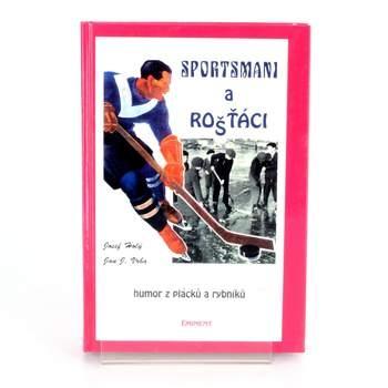 Kniha Sportsmani a rošťáci Josef Holý