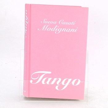 Sveva Casati Modignani: Tango