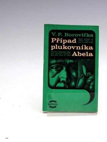 Václav P. Borovička: Případ plukovníka Abela