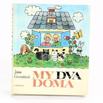 Kniha My dva doma Jana Červenková