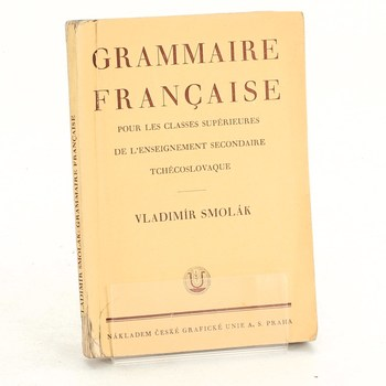 Vladimír Smolák: Grammaire francaise
