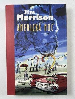 Jim Morrison: Americká noc