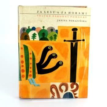 Kniha Janina Poraziňská - Za lesy a za horami