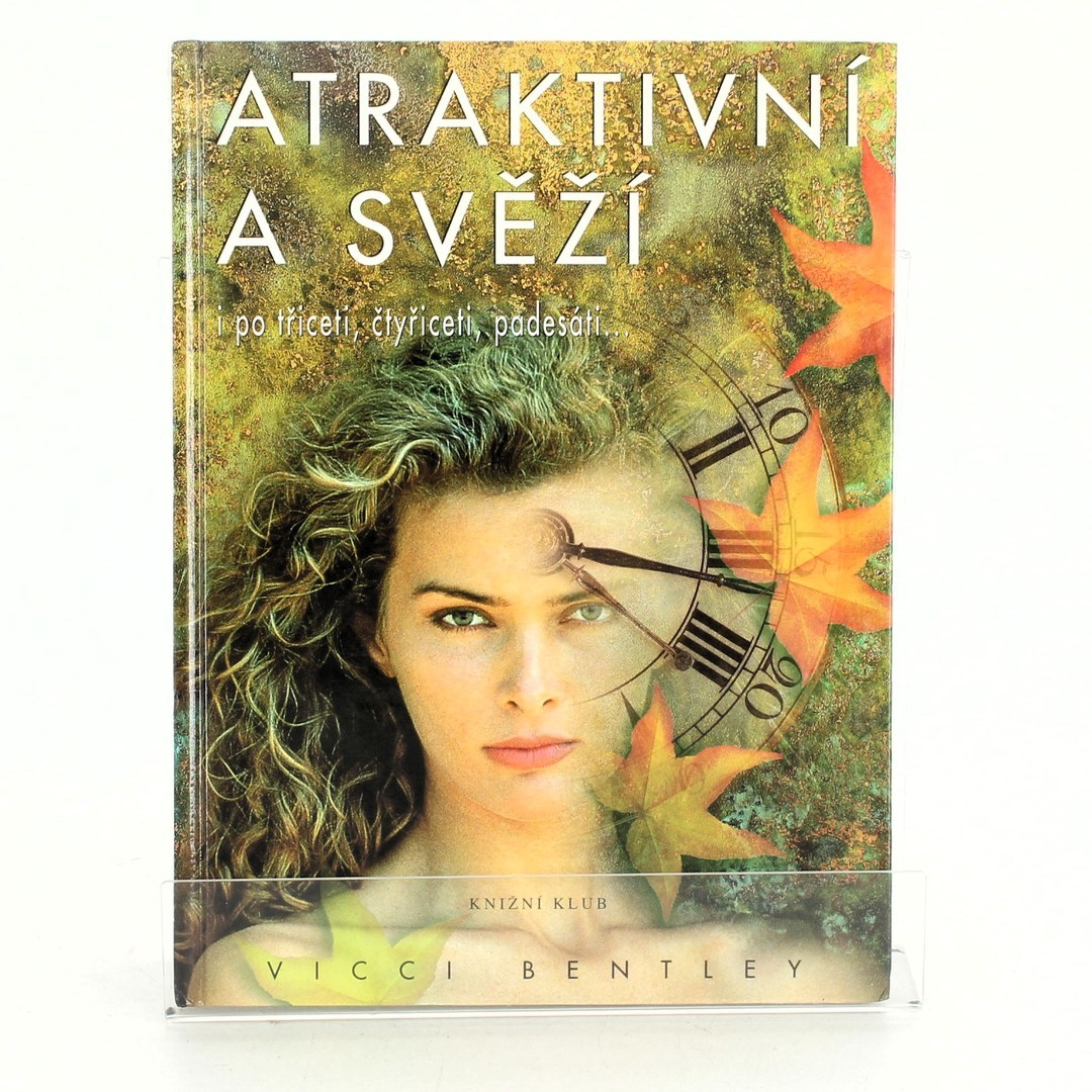 Kniha Atraktivní a svěží - Vicci Bentley