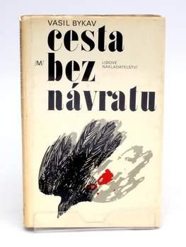 Kniha Cesta bez návratu Vasil Bykav