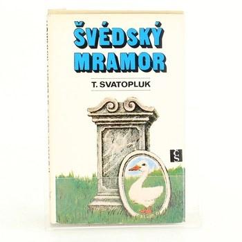 Svatopluk Turek: Švédský mramor