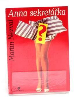 Kniha Martin Nezval: Anna sekretářka