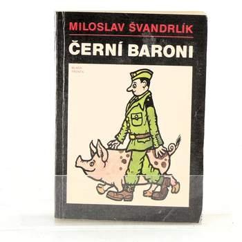 Kniha Miloslav Švandrlík: Černí baroni