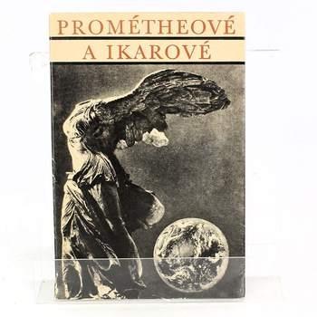 Kniha Jan V. Žižka: Prométheové a Ikarové