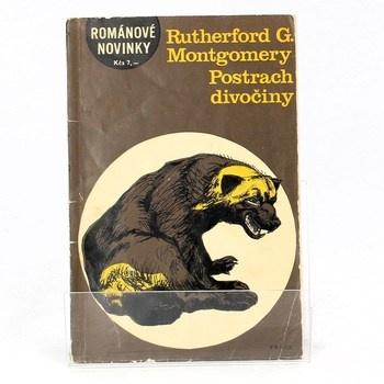 Rutherford G. Montgomery: Postrach divočiny