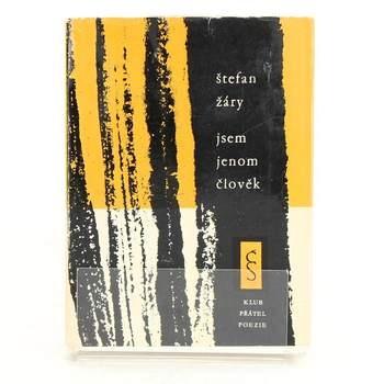 Kniha Štefan Žáry: Jsem jenom člověk