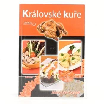 Jaroslav Vašák: Královské kuře