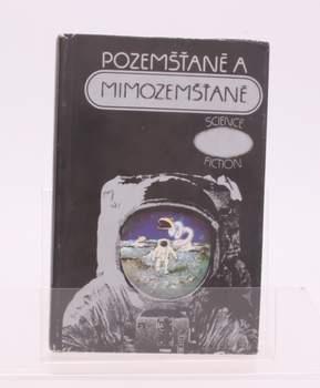 Kniha Ivo Železný: Pozemšťané a mimozemšťané