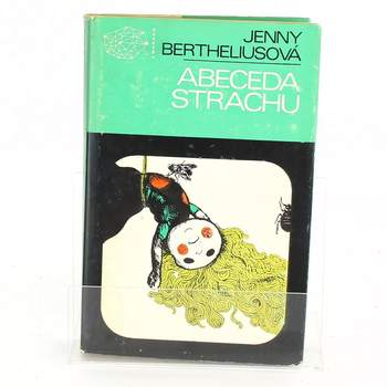 Kniha Jenny Berthelius: Abeceda strachu