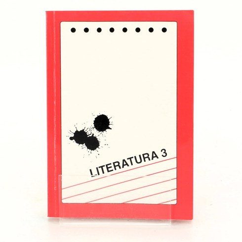 Martinková: Literatura 3. Dějiny literatury