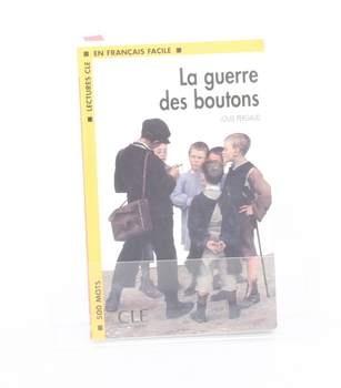 Kniha Louis Pergaud: La guerre des boutons