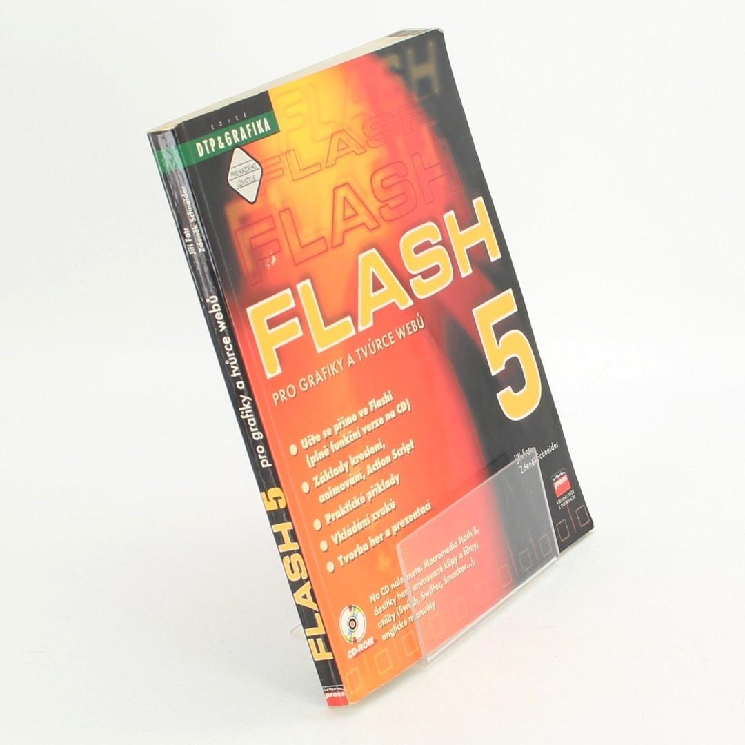 Kniha Flash 5 - Jiří Fotr, Zdeněk Schneider