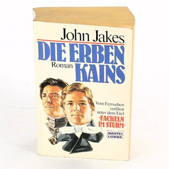 John Jakes: Die Erben Kains