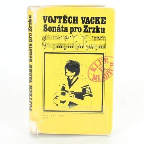Vojtěch Vacke: Sonáta pro Zrzku