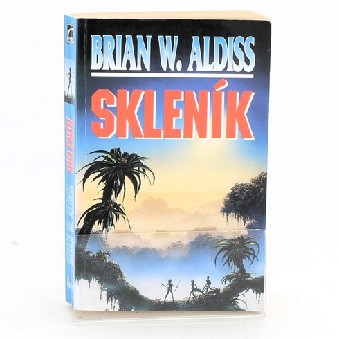 Kniha Brian W. Aldiss: Skleník