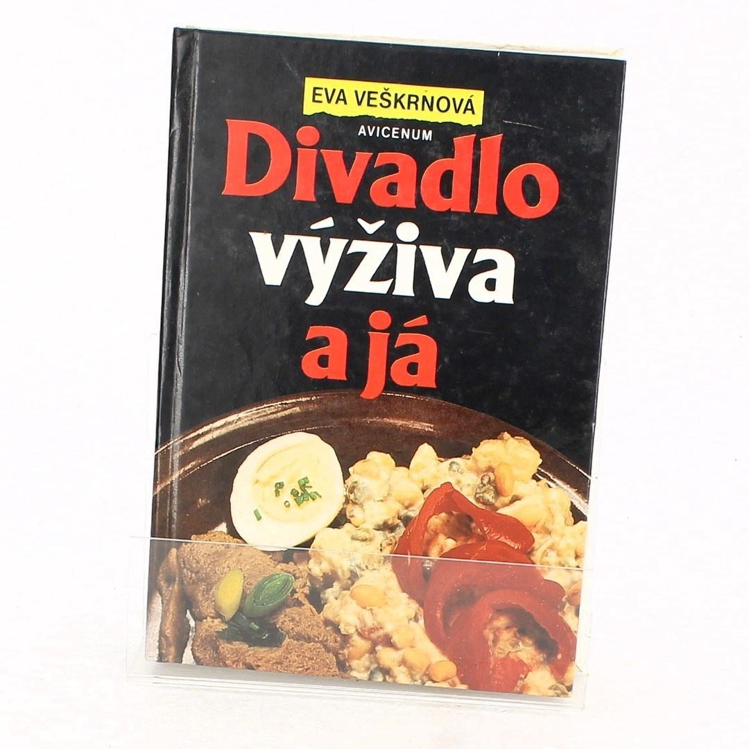 Eva Veškrnová: Divadlo výživa a já