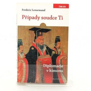 Frédéric Lenormand: Diplomacie v kimonu