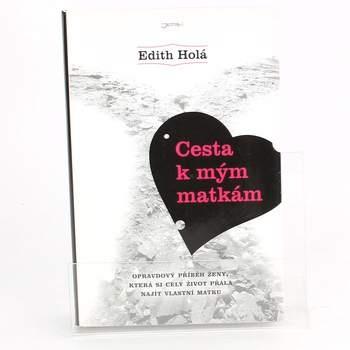 Kniha Cesta k mým matkám,E.Holá