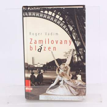 Knihy Zamilovaný blázen Roger Vadim