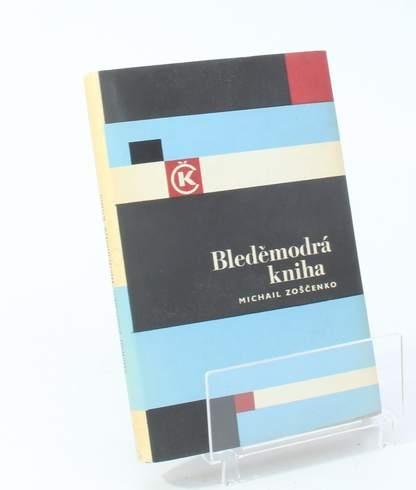 Kniha Michail Zosčenko: Bleděmodrá kniha