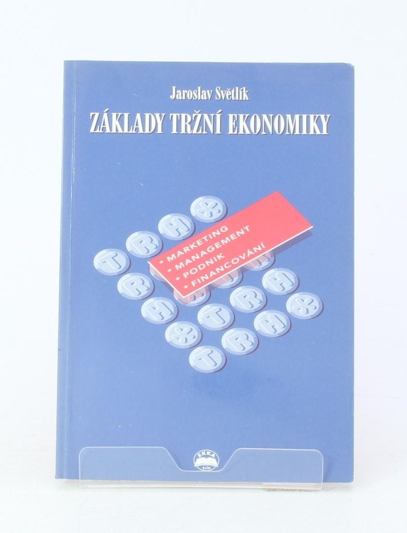 Kniha Jaroslav Světlík: Základy tržní ekonomiky