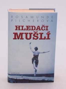 Kniha Rosamunde Pilcher: Hledači mušlí