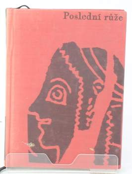 Kniha Rudolf Mertlík: Poslední růže
