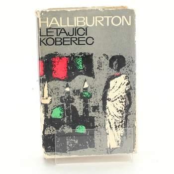 Kniha Richard Halliburton: Létající koberec