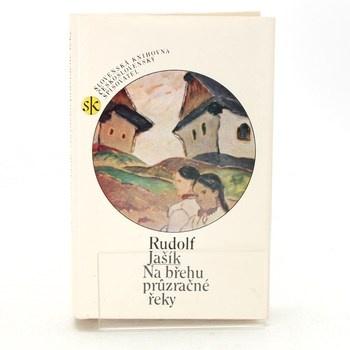 Rudolf Jašík: Na břehu průzračné řeky