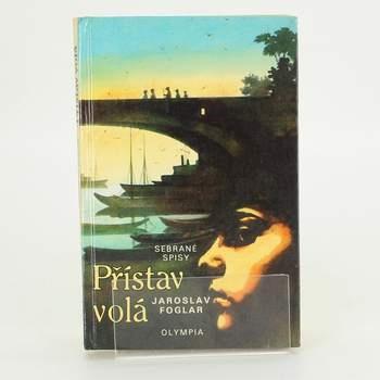 Kniha Jaroslav Foglar: Přístav volá