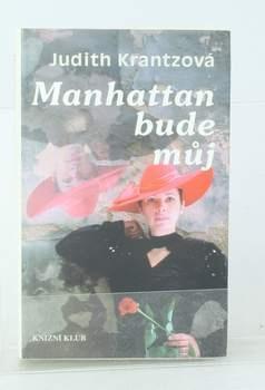Kniha Judith Krantzová: Manhattan bude můj