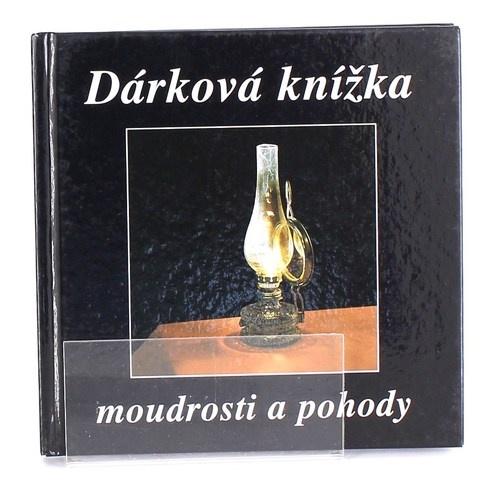 Kniha Dárková knížka moudrosti a pohody