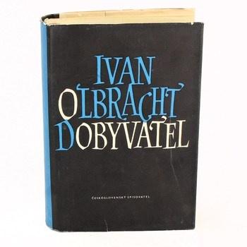 Kniha Ivan Olbracht: Dobyvatel